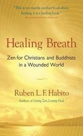 Healing Breath by Ruben L.F. Habito image