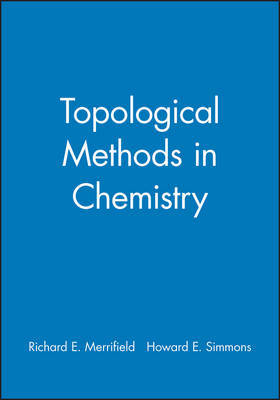 Topological Methods in Chemistry by Richard E. Merrifield image