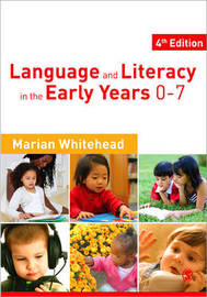 Language & Literacy in the Early Years 0-7 by Marian R. Whitehead image