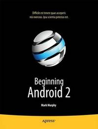 Beginning Android 2 by Mark Murphy image