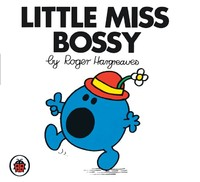 Little Miss Bossy V1: Mr Men and Little Miss by Roger Hargreaves