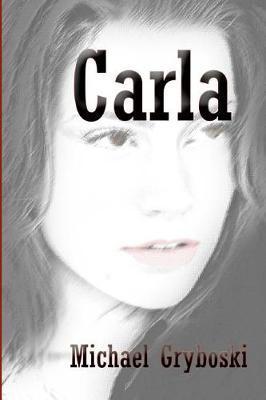 Carla by Michael Gryboski