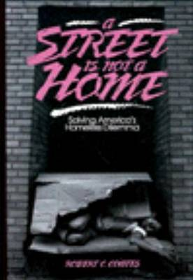 A Street Is Not A Home, A by Robert Coates