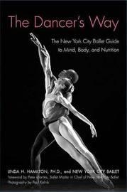 The Dancer's Way by Linda H Hamilton