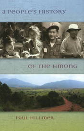 Peoples History of the Hmong by Paul Hillmer image