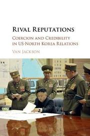Rival Reputations by Van Jackson