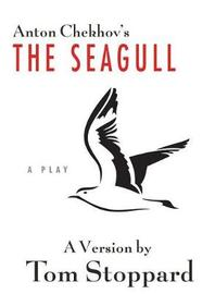 The Seagull by Tom Stoppard