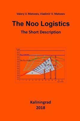 The Noo Logistics by V V Matveev