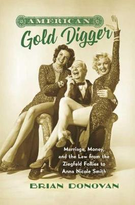 American Gold Digger by Brian Donovan