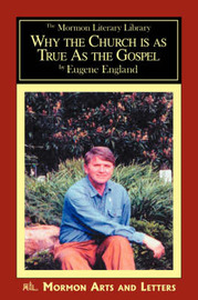 Why the Church Is as True as the Gospel by Eugene England image