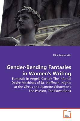 Gender-Bending Fantasies in Women's Writing by Mine Ozyurt Kilic image