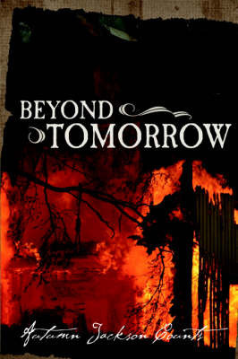 Beyond Tomorrow by Autumn, Jackson Counts