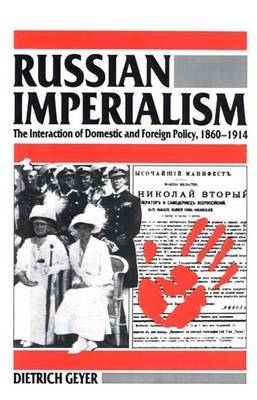 Russian Imperialism by Dietrich Geyer image