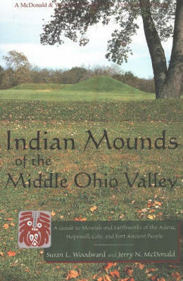 Indian Mounds of the Middle Ohio Valley by Susan L Woodward image