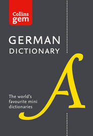 Collins German Gem Dictionary by Collins Dictionaries