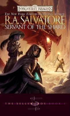 Forgotten Realms: Servant of the Shard (Sellswords #1) by R.A. Salvatore image