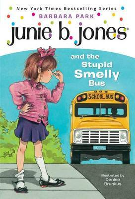 Junie B. Jones and the Stupid Smelly Bus by Barbara Park image