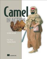 Camel in Action, Second Edition by Claus Ibsen
