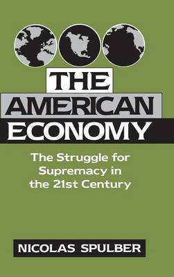 The American Economy by Nicolas Spulber