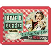 Say it 50's Retro Metal Sign - Have A Coffee
