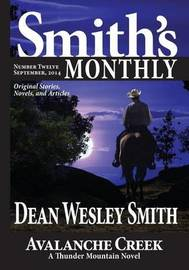 Smith's Monthly #12 by Dean Wesley Smith