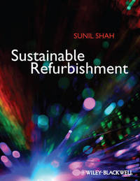 Sustainable Refurbishment by Sunil Shah