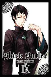 Black Butler, Vol. 9 by Yana Toboso