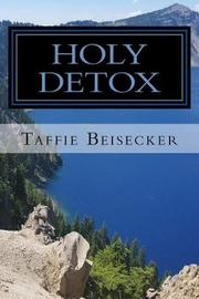 Holy Detox by Taffie Beisecker image