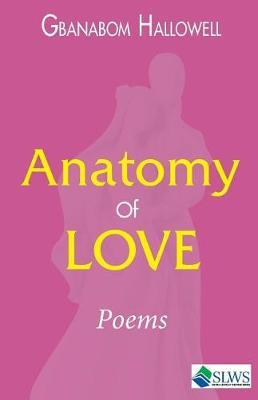 Anatomy of Love by Gbanabom Hallowell image