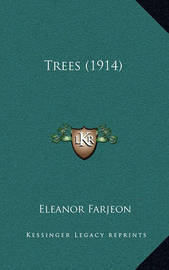 Trees (1914) by Eleanor Farjeon