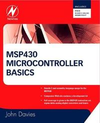 MSP430 Microcontroller Basics by John H. Davies image