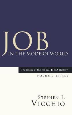 Job in the Modern World by Stephen J Vicchio
