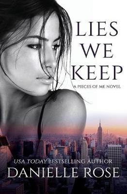 Lies We Keep by Danielle Rose image