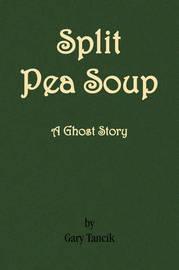 Split Pea Soup by Gary Tancik