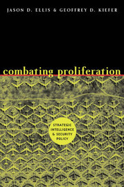 Combating Proliferation by Jason D. Ellis