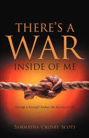 There's a War Inside of Me by Sammatha, Crosby Scott image