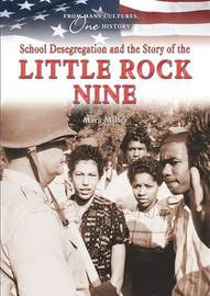 School Desegregation and the Story of the Little Rock Nine image