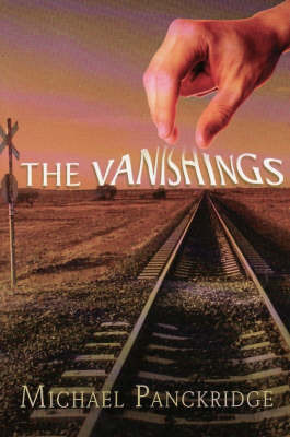 The Vanishings by Michael Panckridge