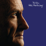 Hello, I Must Be Going! (LP) by Phil Collins