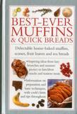 Best-Ever Muffins & Quick Breads by Valerie Ferguson