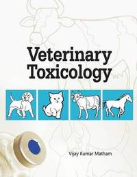 Veterinary Toxicology by Kumar M. Vijay