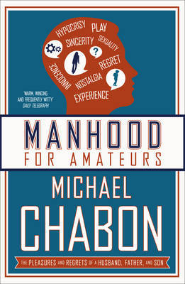 Manhood for Amateurs by Michael Chabon image