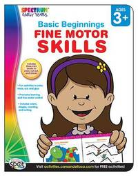Fine Motor Skills, Ages 3 - 6 by Spectrum