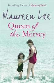 Queen of the Mersey by Maureen Lee