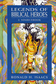 Legends of Biblical Heroes by Ronald H. Isaacs image