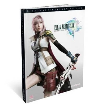 Final Fantasy XIII: Complete Official Guide (UK) by Piggyback