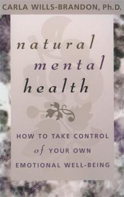 Natural Mental Health by Carla Wills-Brandon image