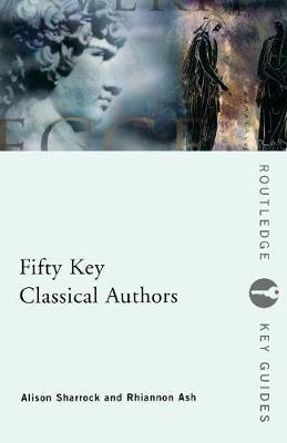Fifty Key Classical Authors by Alison Sharrock image