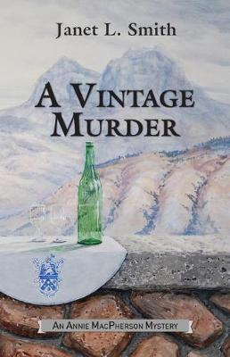 A Vintage Murder by Janet L Smith image