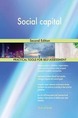 Social Capital Second Edition by Gerardus Blokdyk